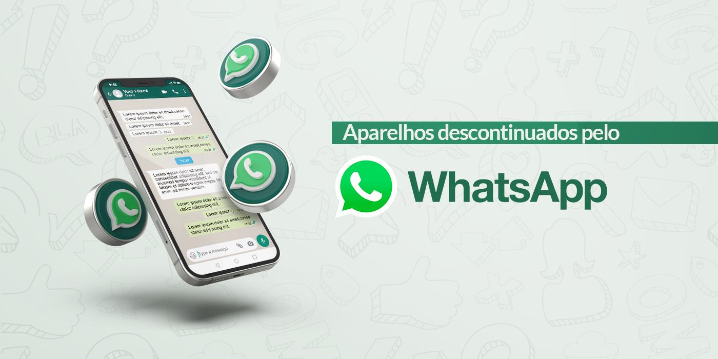 Alerta: WhatsApp vai parar de funcionar em alguns smartphones. Confira os modelos!
